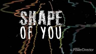Shape of you - Edd Sharen