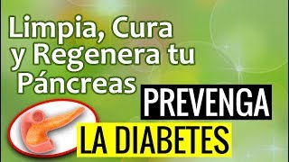 ✅✅✅Remedio Natural para Limpiar y Curar el Páncreas y Prevenir la Diabetes | SALUDABLEMENTE TV
