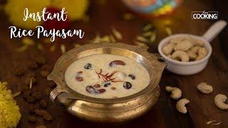 Instant Rice Payasam | Rice Kheer