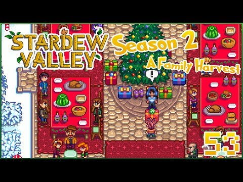 A Surprise Twist to the Feast of the Winter Star!! 🍂 Stardew Valley - Episode #53 Season 2