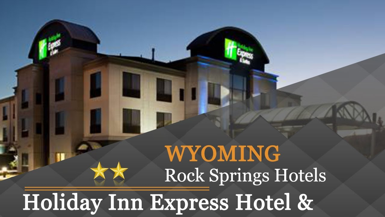 Holiday Inn Express Hotel Suites Rock Springs Green River Hotels Wyoming