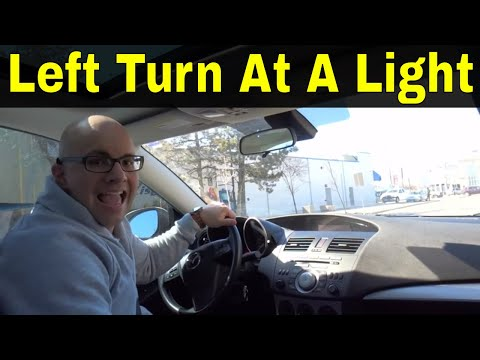 Make A Left Turn At A Traffic Light-Beginner Driving Lesson