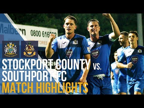 Stockport County Vs Southport FC - Match Highlights - 05.09.17