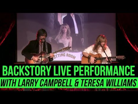 Larry Campbell & Teresa Williams perform live from the Cutting Room in NYC