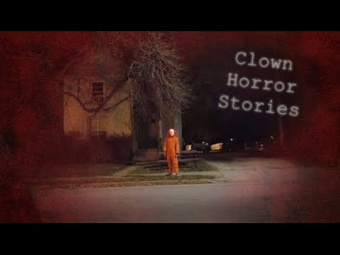 3 True Clown Horror Stories