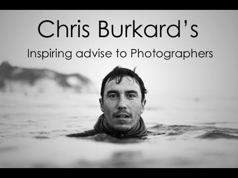 Chris Burkard's inspiring advice to Photographers