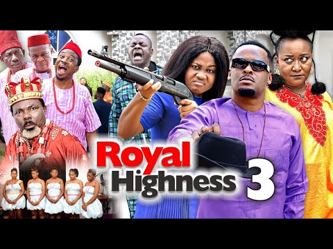 Download ROYAL HIGHNESS PART3 - ZUBBY MICHAEL & EBELE OKARO | 2020 NIGERIAN NOLLYWOOD MOVIES FULL HD