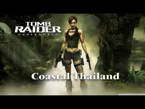 Let's Play Tomb Raider Underworld Level 2 Coastal Thailand
