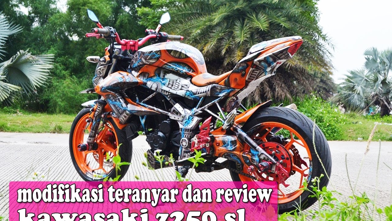MODIFIKASI DAN REVIEW KAWASAKI Z250 SL YouTube