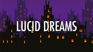 Juice WRLD - Lucid Dreams (Lyrics) 🎵