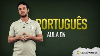 Português - Aula 04 - Classes Gramaticais thumbnail