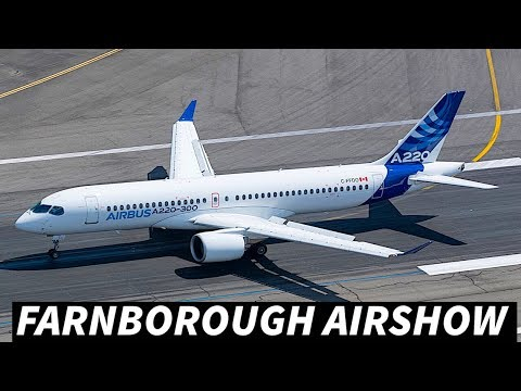 2018 FARNBOROUGH AIRSHOW | What to Expect