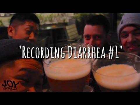 Joy Opposites - Recording Diarrhea #1