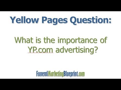 Should Funeral Home Advertise on YP.com | FAQ | Funeral Marketing Blueprint