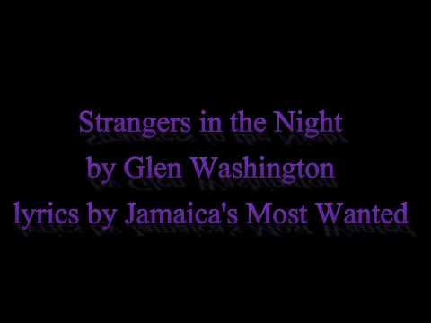 Strangers in the Night - Glen Washington (Lyrics) OLD SKOOL ALERT