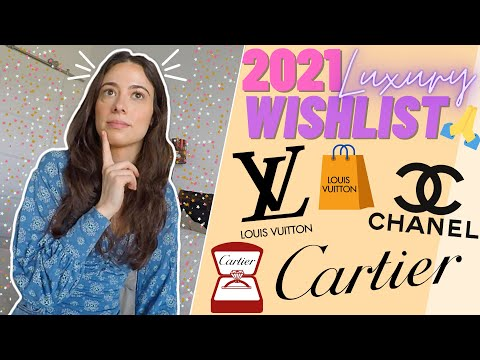 2021 Luxury Wishlist | Cartier | Chanel | Louis Vuitton | Handbags and Jewelry | Rings and Bracelets
