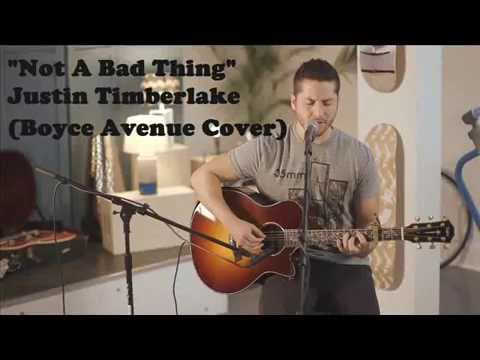 Not A Bad Thing - Justin Timberlake (Boyce Avenue acoustic cover) paEngOt sTyLe