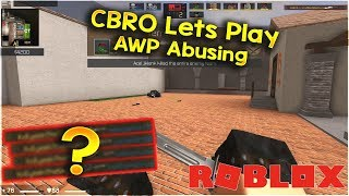 "ROBLOX CBRO Let's Play! ""Awp Abusing"" - Counter Blox: ROBLOX Offensive [ROBLOX CSGO]"