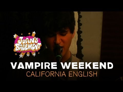 Vampire Weekend - California English - Juan's Basement
