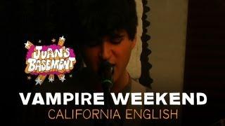 Vampire Weekend - California English - Juan's Basement