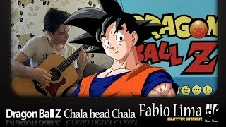 Baixar Dragon Ball Z - Chala Head Chala on Fingerstyle by Fabio Lima