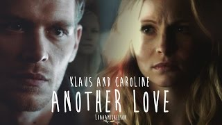 Klaus & Caroline (Klaroline) ● Another Love
