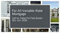 Adjustable-Rate Mortgage in Corona|951-221-3929|Adjustable-Rate Home Loan in Corona|Adjustable-Loan