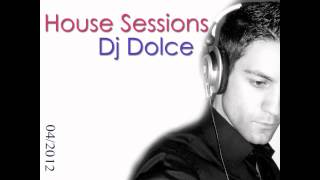 dj Dolce- HOUSE SESSIONS