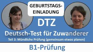 deutsch lernen b1 prfung dtz mndliche prfung geburtstag gemeinsam etwas planen