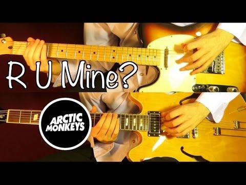 R U Mine ? (album version) - Arctic Monkeys ( Guitar Tab Tutorial & Cover )