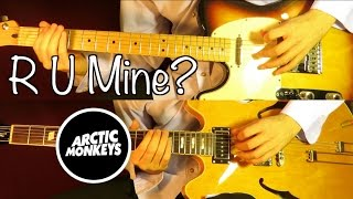 R U Mine ? (album version) - Arctic Monkeys ( Guitar Tab Tutorial & Cover )