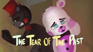 - FNAF SFM The Tear Of The Past Lullabye bye Dr Steel READ THE DESCRIPTION 12K Special