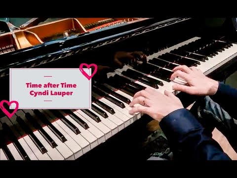 Cyndi Lauper - Time After Time One Man One Piano Best Piano Cover