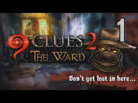 9 Clues 2: The Ward [01] walkthrough w/YourGibs - MURDER AT SPOOKY ASYLUM - OPENING - Part 1