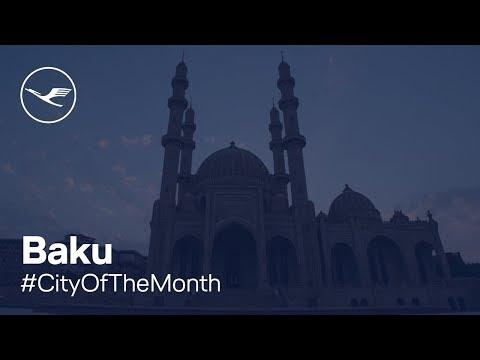 #CityOfTheMonth  Baku | Lufthansa