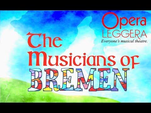 Opera Leggera's The Musicians of Bremen - Musical Trailer