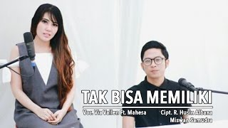 Video Via Vallen Ft. Mahesa - Tak Bisa Memiliki (Official Music Video) download MP3, 3GP, MP4, WEBM, AVI, FLV Juli 2018