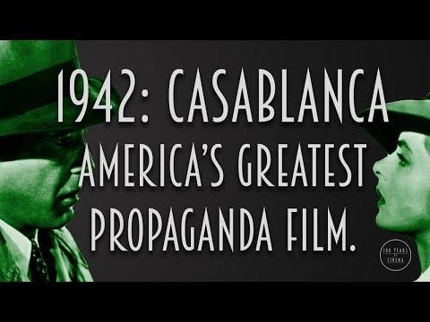 1942: Casablanca - America's Greatest Propaganda Film