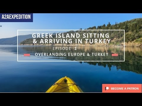 Episode 2 - Greek Island Sitting & Arriving in Turkey