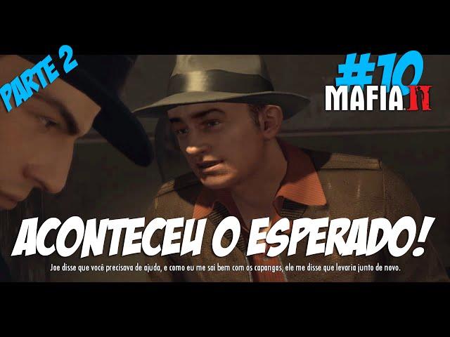Mafia 2#10 Aconteceu o Esperado Parte2(60fps PT-BR)
