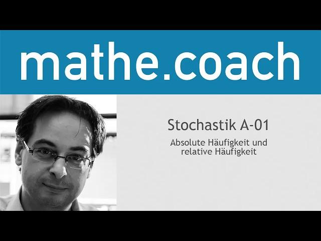 Stochastik A01 - Absolute und relative Häufigkeit