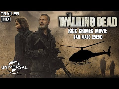 "Rick Grimes Movie - Trailer ""Fan Made"" (2020)"
