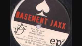Basement Jaxx - I