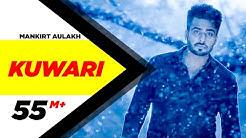 Kuwari (Full Video) | Mankirt Aulakh | Latest Punjabi Song 2016 | Speed Records