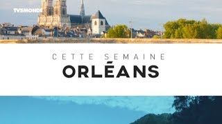 INTÉGRALE - Destination Francophonie #222 - DESTINATION ORLÉANS VERSION LONGUE