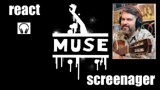 React to MUSE   Screenager