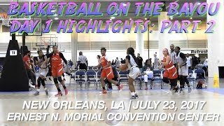 Basketball on the Bayou Day 1, Part 2 Ft. EP Elite, Jazz, Pumas, FL Vipers, Kenner Angels + More