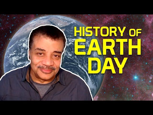 Neil deGrasse Tyson Explains the History of Earth Day