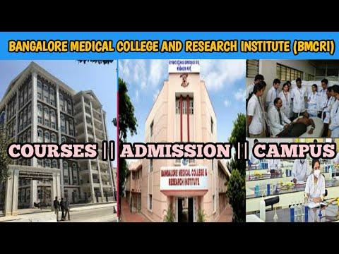 #1, BANGALORE MEDICAL COLLEGE AND RESEARCH INSTITUTE (BMCRI) || COURSES || ADMISSION || CAMPUS