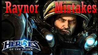4 Mistakes you might be making on Raynor